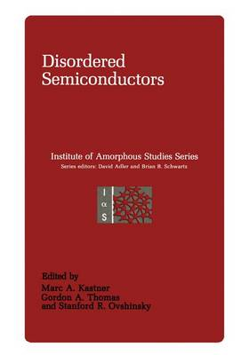 Disordered Semiconductors - Institute for Amorphous Studies Series (Hardback)