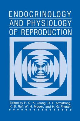 Endocrinology and Physiology of Reproduction (Hardback)