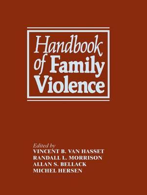 Handbook of Family Violence (Hardback)