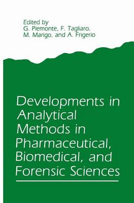 Developments in Analytical Methods in Pharmaceutical, Biomedical, and Forensic Sciences (Hardback)