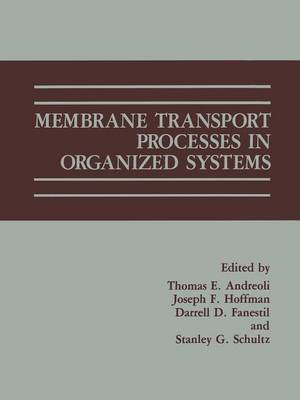 Membrane Transport Processes in Organized Systems (Paperback)
