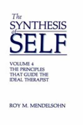 The The Synthesis of Self: The Synthesis of Self Vol.3 (Hardback)