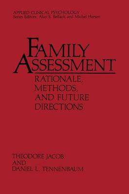Family Assessment: Rationale, Methods and Future Directions - NATO Science Series B (Paperback)