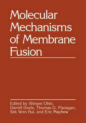 Molecular Mechanisms of Membrane Fusion (Hardback)