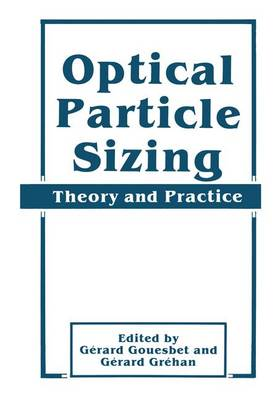 Optical Particle Sizing: Theory and Practice (Hardback)