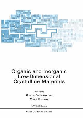Organic and Inorganic Low-Dimensional Crystalline Materials - NATO Science Series B 168 (Hardback)