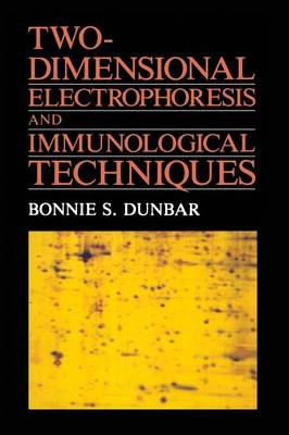 Two-Dimensional Electrophoresis and Immunological Techniques (Paperback)