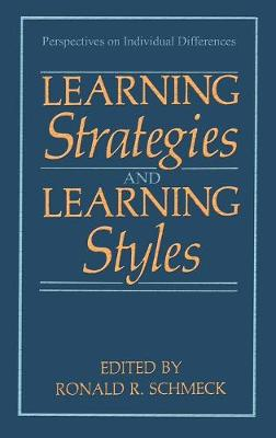 Learning Strategies and Learning Styles - Perspectives on Individual Differences (Hardback)