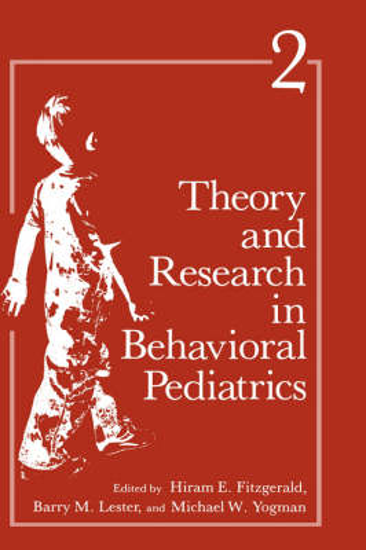 Theory and Research in Behavioral Pediatrics (Hardback)