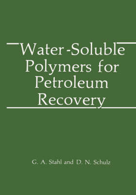 Water-Soluble Polymers for Petroleum Recovery (Hardback)