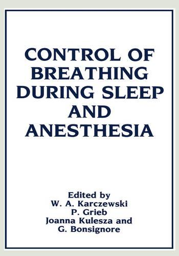 Control of Breathing During Sleep and Anesthesia (Hardback)