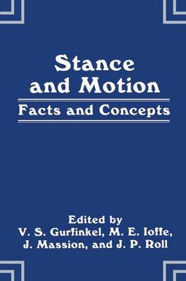 Stance and Motion: Facts and Concepts (Hardback)