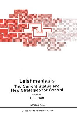 Leishmaniasis: The Current Status and New Strategies for Control: Proceedings of the NATO Advanced Study Institute, Zakynthos (Greece), 1987 - NATO Science Series A 11 (Hardback)