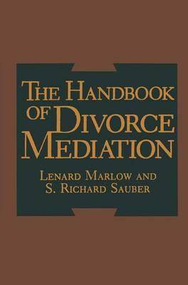 The Handbook of Divorce Mediation (Hardback)