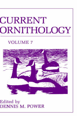 Current Ornithology, Volume 7 - Current Ornithology 7 (Hardback)