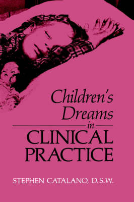Children's Dreams in Clinical Practice (Hardback)