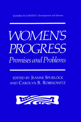 Women's Progress: Promises and Problems - Women in Context (Hardback)