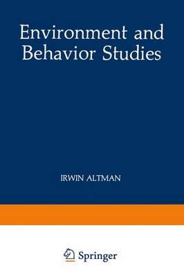 Environment and Behavior Studies: Emergence of Intellectual Traditions - Human Behavior & Environment v. 11 (Hardback)