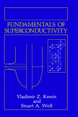 Fundamentals of Superconductivity (Hardback)