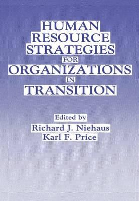 Human Resource Strategies for Organizations in Transition: Symposium Proceedings (Hardback)