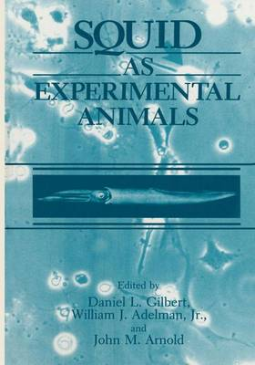 Squid as Experimental Animals (Hardback)