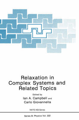 Relaxation in Complex Systems and Related Topics - NATO Science Series B 222 (Hardback)