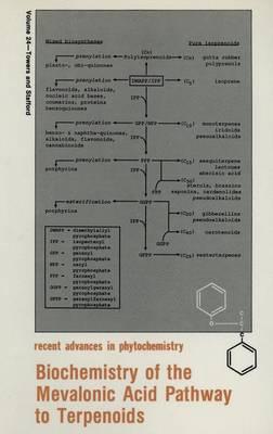 Biochemistry of the Mevalonic Pathway: Meeting Proceedings - Recent Advances in Phytochemistry 24 (Hardback)