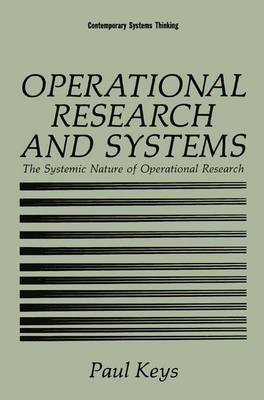 Operational Research and Systems: The Systemic Nature of Operational Research - Contemporary Systems Thinking (Hardback)