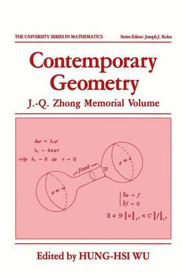 Contemporary Geometry: J.-Q. Zhong Memorial Volume - University Series in Mathematics (Hardback)