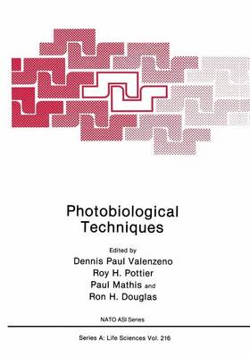 Photobiological Techniques - NATO Science Series A 216 (Paperback)