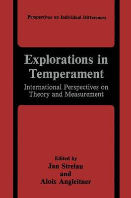 Explorations in Temperament: International Perspectives on Theory and Measurement - Perspectives on Individual Differences (Hardback)