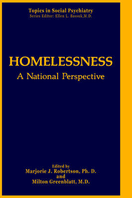 Homelessness: A National Perspective - Topics in Social Psychiatry (Hardback)