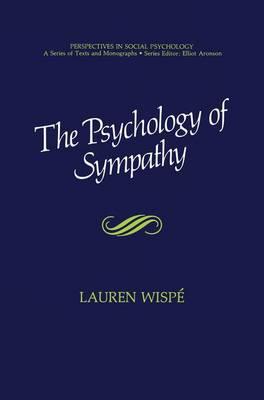 The Psychology of Sympathy - Perspectives in Social Psychology (Hardback)