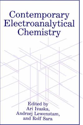 Contemporary Electroanalytical Chemistry (Hardback)