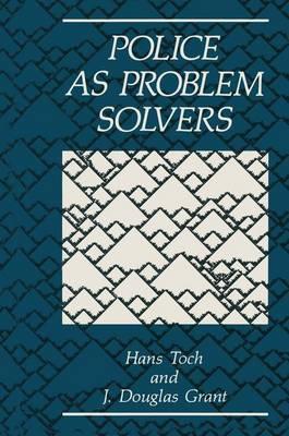 Police as Problem Solvers (Hardback)