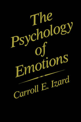 The Psychology of Emotions - Emotions, Personality, and Psychotherapy (Hardback)