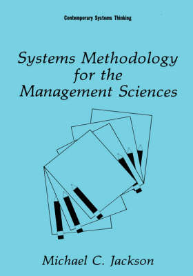 Systems Methodology for the Management Sciences - Contemporary Systems Thinking (Hardback)