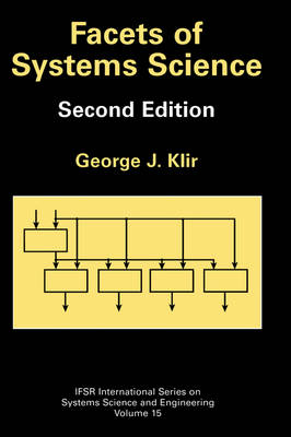 Facets of Systems Science - IFSR International Series in Systems Science and Systems Engineering 7 (Hardback)