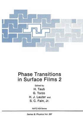 Phase Transitions in Surface Films: v. 2 - NATO Science Series B 267 (Hardback)