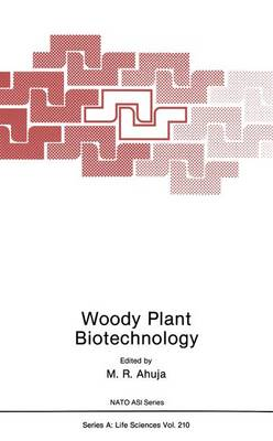 Woody Plant Biotechnology - NATO Science Series A 210 (Hardback)