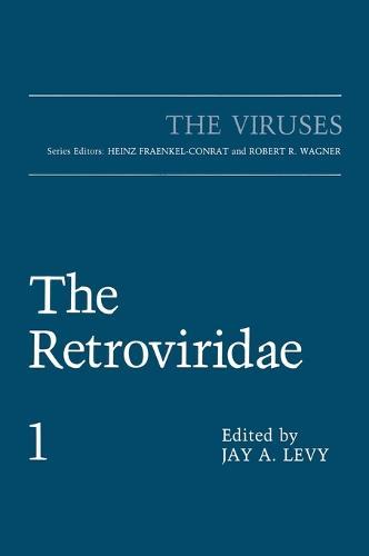 The Retroviridae: v. 1 - The Viruses (Hardback)