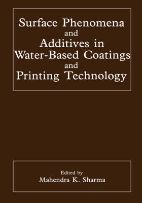 Surface Phenomena and Additives in Water-Based Coatings and Printing Technology (Hardback)