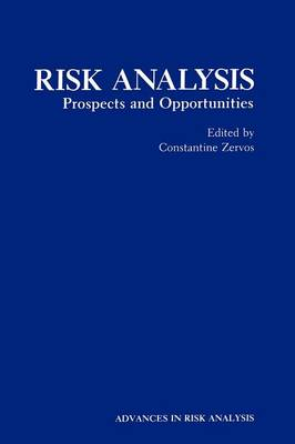 Risk Analysis: Prospects and Opportunities - Advances in Risk Analysis 8 (Hardback)