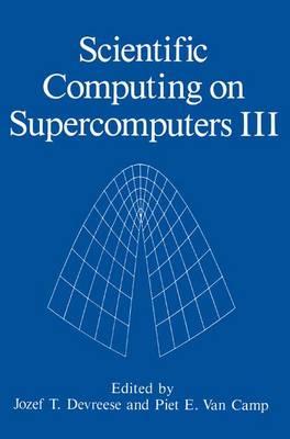 Scientific Computing on Supercomputers III (Hardback)