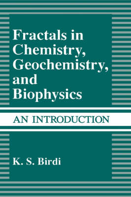 Fractals in Chemistry, Geochemistry, and Biophysics: An Introduction (Hardback)