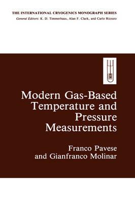 Modern Gas-based Temperature and Pressure Measurements - The International Cryogenics Monograph Series (Hardback)