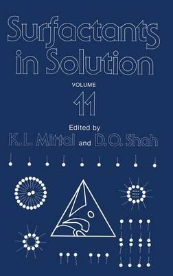 Surfactants in Solution: Volume 11 (Hardback)