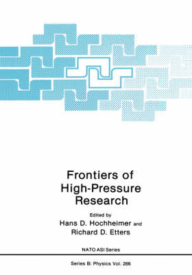 Frontiers of High-Pressure Research - NATO Science Series B 286 (Hardback)