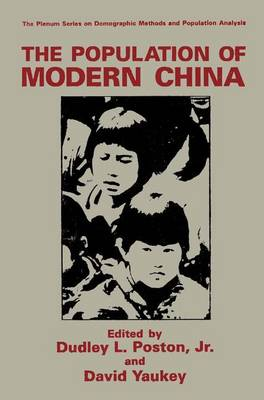 The Population of Modern China - The Springer Series on Demographic Methods and Population Analysis (Hardback)