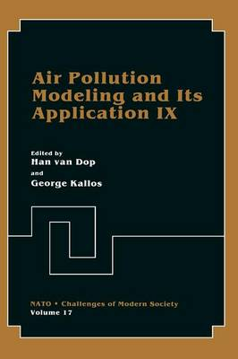 Air Pollution Modeling and Its Application IX - Nato Challenges of Modern Society 17 (Hardback)
